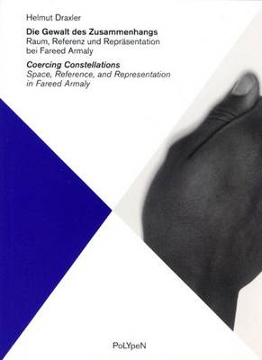 Coercing Constellations: Space, Reference and Representation with Fareed Armaly - Polypen (Paperback)
