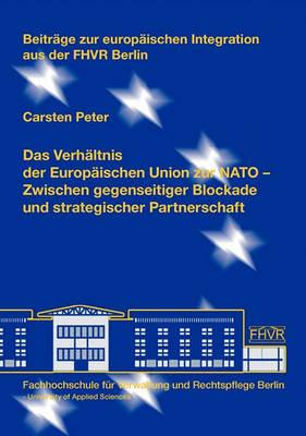 Das Verhaltnis Der Europaischen Union Zur NATO (Paperback)