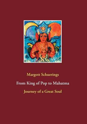 From King of Pop to Mahatma (Paperback)