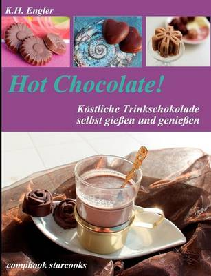 Hot Chocolate! (Paperback)