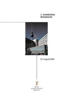 Juristisches Symposium Der Bankgesellschaft Berlin (Paperback)