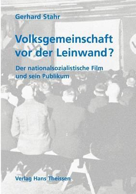 Volksgemeinschaft vor der Leinwand? (Paperback)
