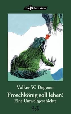 Froschkonig Soll Leben (Paperback)