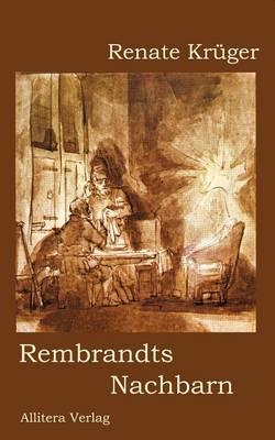 Rembrandts Nachbarn (Paperback)