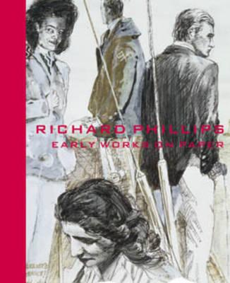 Richards Phillips: Early Works on Paper (Hardback)
