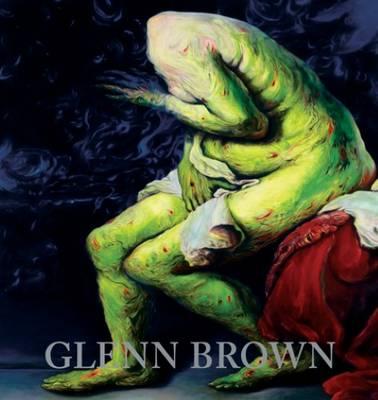 Glenn Brown (Hardback)