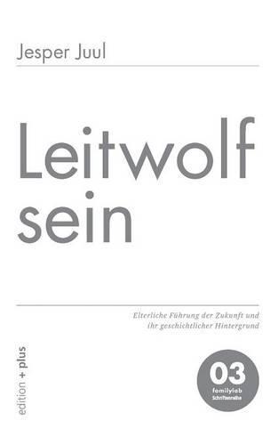 Leitwolf Sein (Paperback)