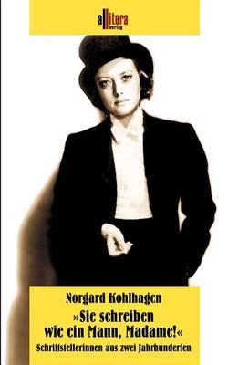Sie Schreiben Wie Ein Mann, Madame ! (Paperback)