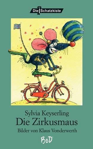 Die Zirkusmaus (Paperback)