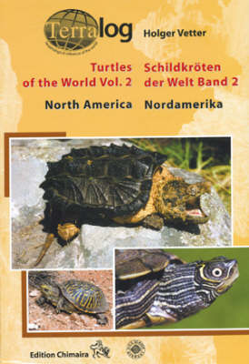 Turtles of the World: v. 2: North America (Hardback)