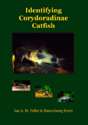Identifying Corydoradine Catfish (Hardback)