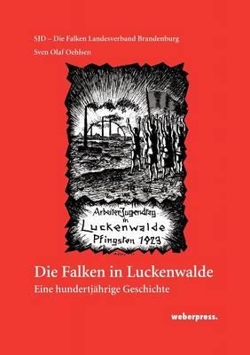 Die Falken in Luckenwalde (Paperback)