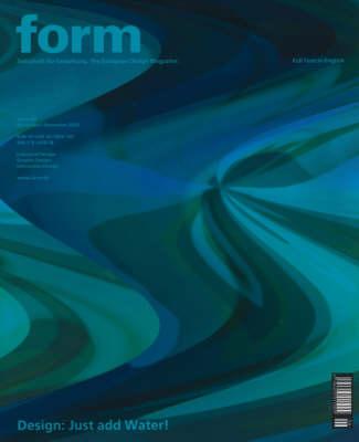 Design: Just Add Water - Zeitschrift Form Series v. 192 (Hardback)