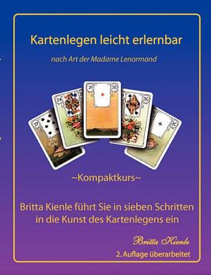 Kartenlegen Leicht Erlernbar - Kompaktkurs (Paperback)