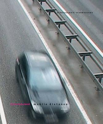 Elvira Hufschmid: Mobile Distance (Paperback)