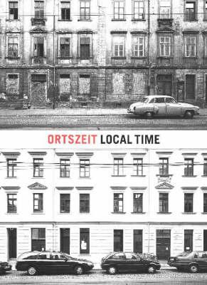 Ortszeit / Local Time (Hardback)