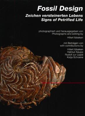 Fossil Design: Signs of Petrified Life (Hardback)