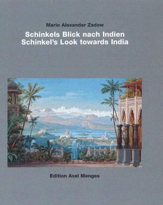 Schinkel's Look towards India (Hardback)