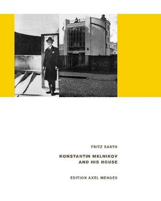 Konstantin Melnikov and his House (Hardback)