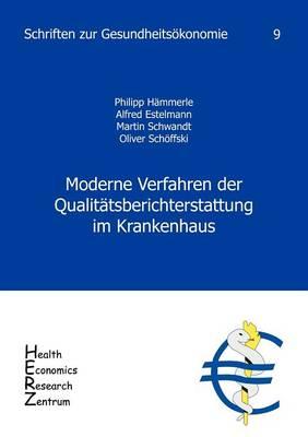 Moderne Verfahren Der Qualit tsberichterstattung Im Krankenhaus, Band 9 (Paperback)