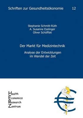 Der Markt Fur Medizintechnik (Paperback)