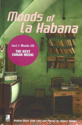 Moods of La Habana
