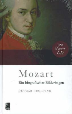 Mozart: Ein Biografischer Bilderbogen