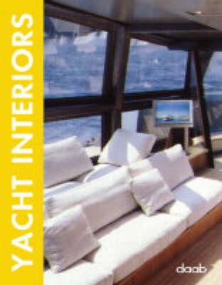 Yacht Interiors - Design Book S. (Hardback)