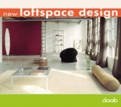 New Loftspace Design (Hardback)