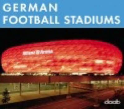 German Football Stadiums (Hardback)