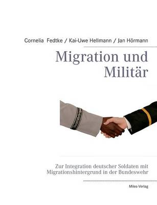 Migration Und Militar (Paperback)