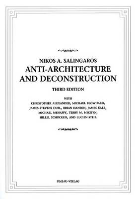 Anti-Architecture and Deconstruction (Paperback)