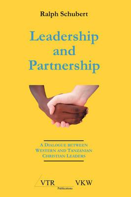 Leadership and Partnership (Paperback)