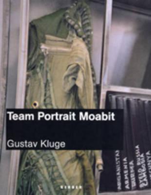 Team Portrait Moabit (Hardback)
