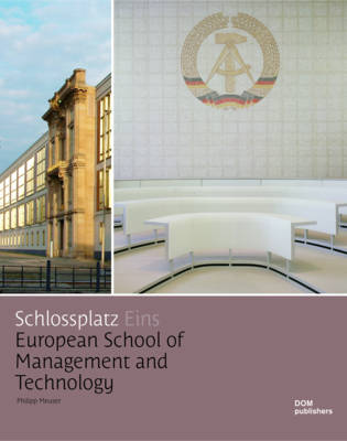 Schlotssplatz 1: European School of Management and Technology (Hardback)