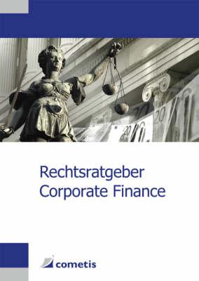 Rechtsratgeber Corporate Finance (Paperback)