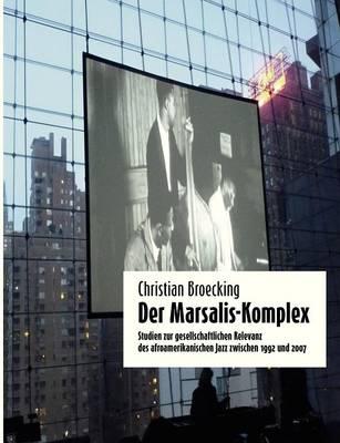 Der Marsalis-Komplex (Paperback)