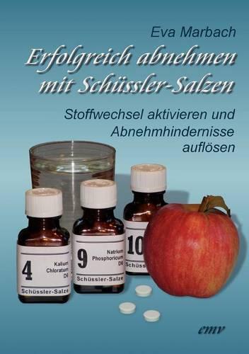 Erfolgreich Abnehmen Mit Sch Ssler-Salzen (Paperback)