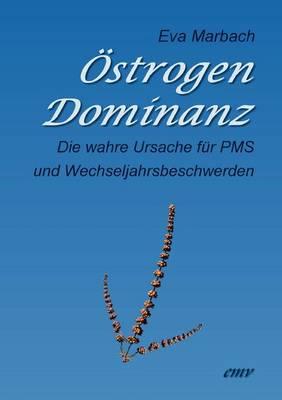 Strogen-Dominanz (Paperback)