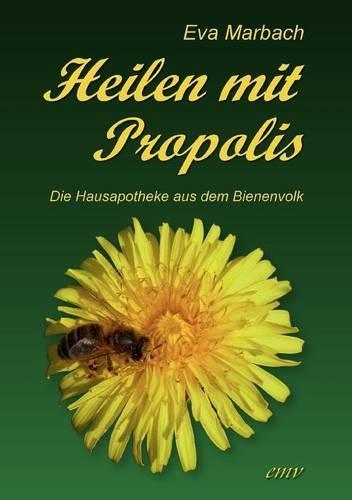 Heilen Mit Propolis (Paperback)