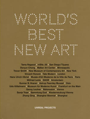 World's Best New Art: Unreal Projects (Paperback)