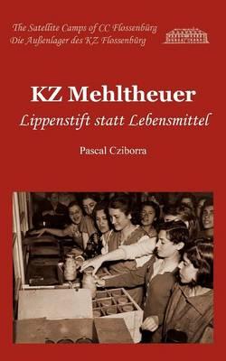 Kz Mehltheuer (Paperback)