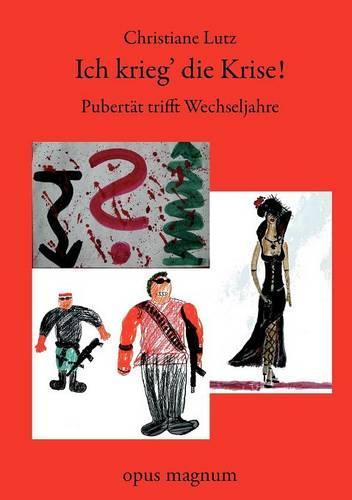 Ich Krieg Die Krise (Paperback)