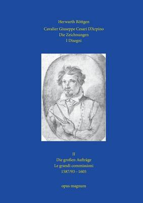 Cavalier Giuseppe Cesari D'Arpino (Paperback)