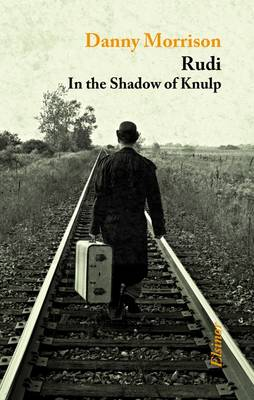 Rudi: In the Shadow of Knulp (Paperback)