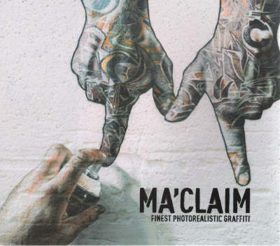 Maclaim: Finest Photorealistic Graffiti (Paperback)