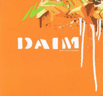 Daim: Daring to Push the Boundaries (Paperback)