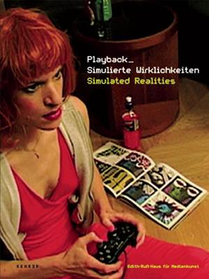 Playback: Simulated Realities (Paperback)
