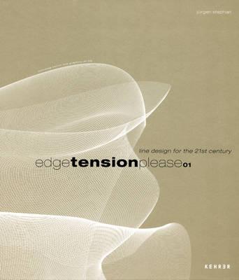 Edgetensionplease: Line Design for the 21st Century (Hardback)