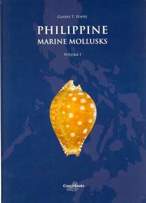 Philippine Marine Mollusks: Gastropoda Volume1 (Hardback)